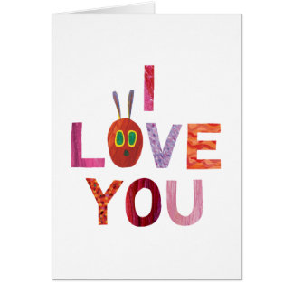 The Very Hungry Caterpillar | I Love You Card