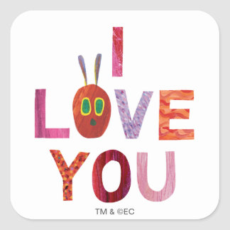 The Very Hungry Caterpillar | I Love You Square Sticker