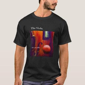 """The Viola. It's no Joke."" Shirt"