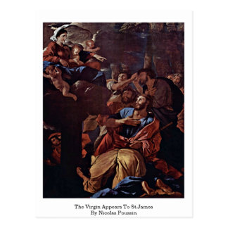 The Virgin Appears To St.James By Nicolas Poussin Postcard