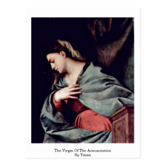 The Virgin Of The Annunciation By Titian Postcard