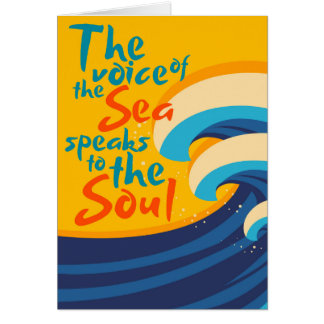 The Voice of the Sea Speaks to the Soul Card
