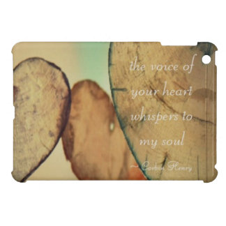The Voice Of Your Heart Whispers To My Soul Case For The iPad Mini