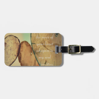 The Voice Of Your Heart Whispers To My Soul Luggage Tag