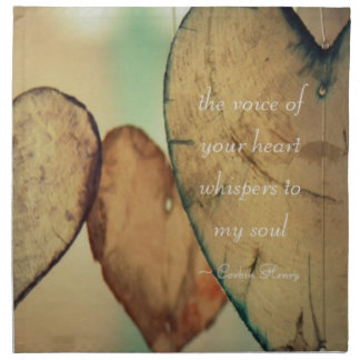 The Voice Of Your Heart Whispers To My Soul Napkin