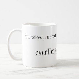 The Voices are back Coffee Mug