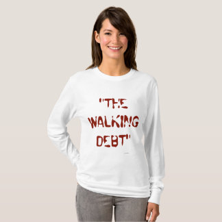 THE WALKING DEBT 5 T-Shirt