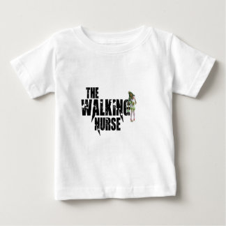The Walking Nurse Baby T-Shirt