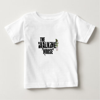 The Walking Nurse Baby T-Shirt