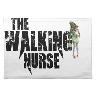 The Walking Nurse Placemat