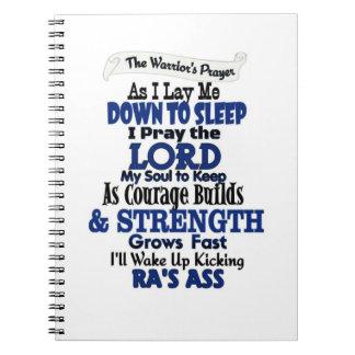 The Warrior's Prayer  RA Notebooks