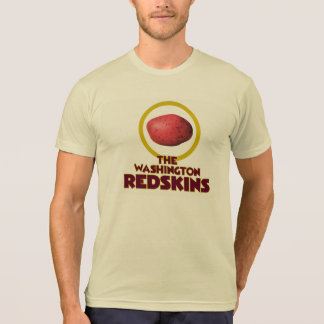 """The Washington """"What's The Fuss?"""" Redskins T-Shirt"""