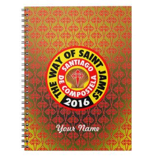 The Way of Saint James 2016 Notebooks