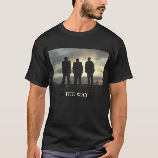 The Way T-Shirt