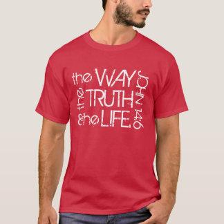 The way the Truth & the Life John 14:6 t-shirt