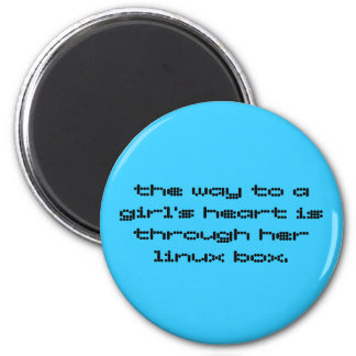 the way to a girl's heart is through her linux ... 2 inch round magnet