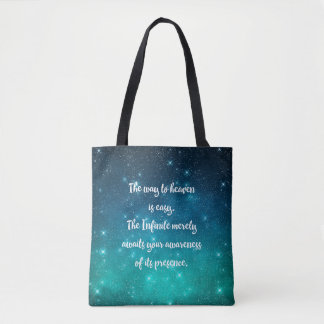 The Way to Heaven is Easy Tote Bag
