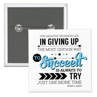 The Way To Succeed Typography Motivational Quote 2 Inch Square Button