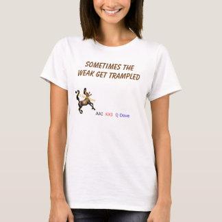 the weak 2 T-Shirt
