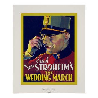 The Wedding March ~ Vintage Movie Poster ~ 1928