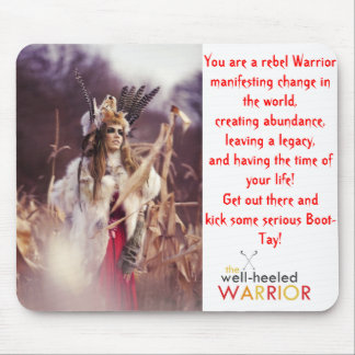 The Well-Heeled Warrior Mouse Pad