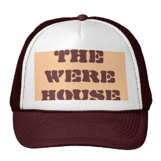 THE WERE HOUSE TRUCKER HAT