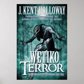 The Wetiko Terror 24x36 Poster