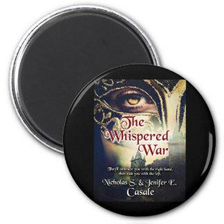 The Whispered War Refrigerator Magnet