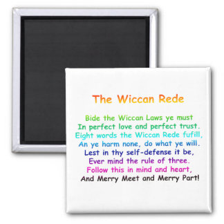 The Wiccan Rede Square Magnet