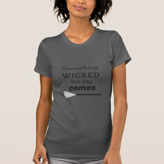 The Wicked T-Shirt