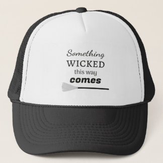 The Wicked Trucker Hat