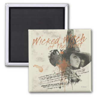 The Wicked Witch of the West 5 Square Magnet