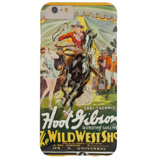 The Wild West Show (Universal, 1928) One Sheet Barely There iPhone 6 Plus Case