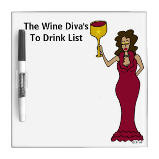 The Wine Diva's To Drink List Dry Erase Board
