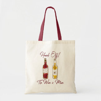 The wine is mine tote bag