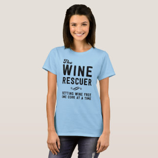 The wine rescuer setting wine free one cork T-Shirt