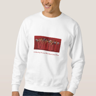 The Winettes, Celebrating Women Who Drink Great... Sweatshirt