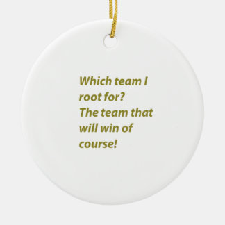 The winning supporter round ceramic ornament