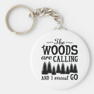 The Woods Are Calling Basic Round Button Keychain