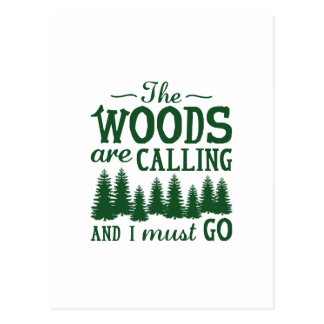 The Woods Are Calling Postcard