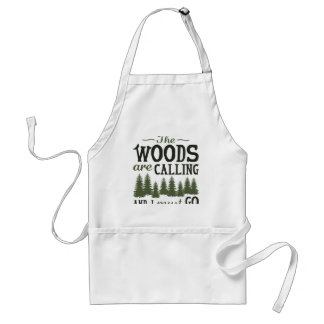 The Woods Are Calling Standard Apron