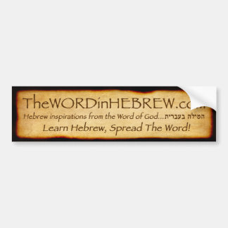 The WORD in HEBREW Bumper Sticker