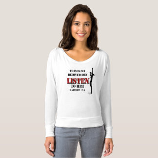The Word of God Listen to my Son T-shirt