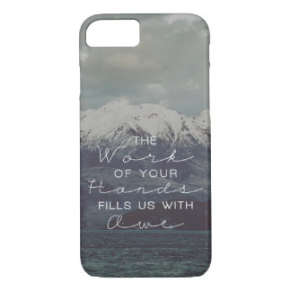 The Work of Your Hands IPhone & Galaxy Case