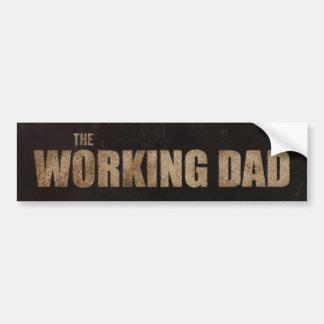 The Working Dad Funny Movie Parody Bumper Sticker