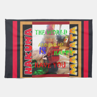 The world around Me is happy to Have You colors Me Kitchen Towel