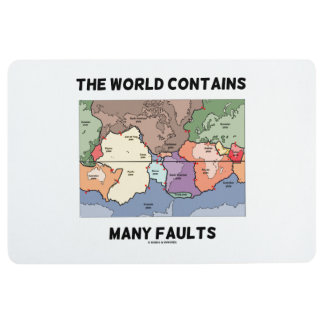 The World Contains Many Faults Earthquake Humor Floor Mat