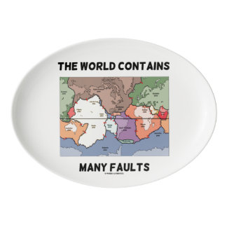 The World Contains Many Faults Earthquake Humor Porcelain Serving Platter