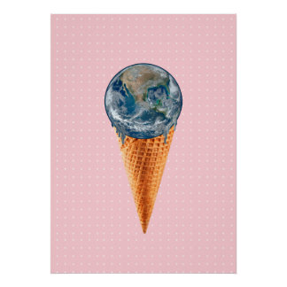 The World - I Mean Ice Cream Is Yours Poster