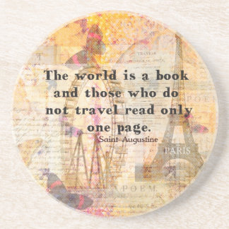 The world is a book and those who do not travel beverage coaster
